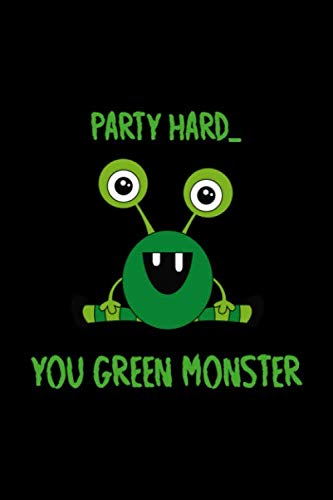 Hazel Halloween Party (Party Hard You Green Monster: Notebook Journal Composition Blank Lined Diary Notepad 120 Pages Paperback Black Monster)