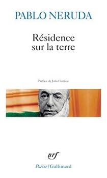Résidence sur la terre par Neruda