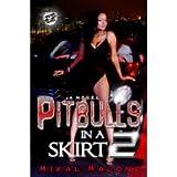Pittbulls in a Skirt 2