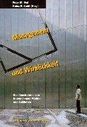 Management und Wirklichkeit - Das Konstruieren von Unternehmen, Märkten und Zukünften
