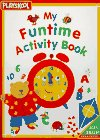 My Funtime Activity Book, Playskool Staff, 0525456147