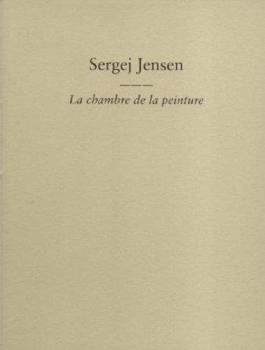 Price comparison product image Sergej Jensen: La Chambre De La Peinture
