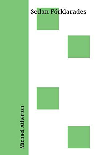 Sedan Förklarades (Swedish Edition)