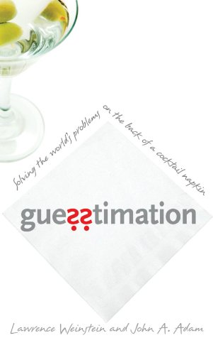 Probability Solving Problem - Guesstimation: Solving the World's Problems on the Back of a Cocktail Napkin