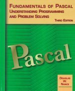 Fundamentals of Pascal,Understanding Programming and Problem Solving