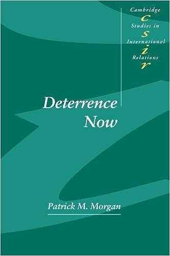 Amazon com: Deterrence Now (Cambridge Studies in International