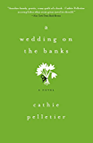 A Wedding on the Banks: A hilarious, heartbreaking contemporary novel