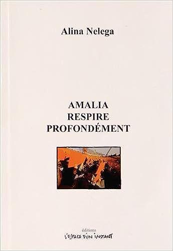 En ligne téléchargement gratuit Amalia respire profondément pdf, epub