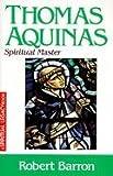 Thomas Aquinas, Robert Barron, 0824525078
