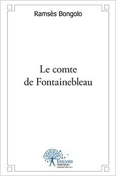 Le comte de Fontainebleau