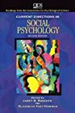 Current Directions in Social Psychology 2ND EDITION