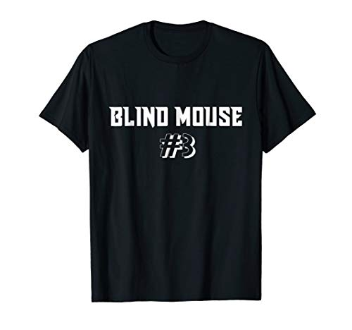Funny Group Costume Three Blind Mice #3 T-Shirt