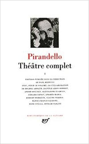 Livres Pirandello : Théâtre complet, tome 1 pdf