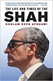 img - for The Life and Times of the Shah 1st (first) edition Text Only book / textbook / text book