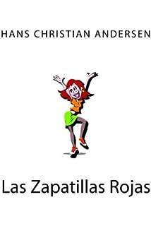 Las Zapatillas Rojas (Spanish Edition)