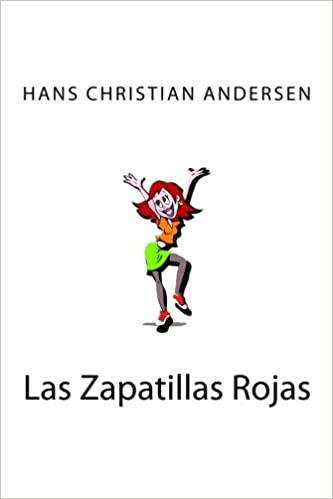 Las Zapatillas Rojas (Spanish Edition) (Spanish) Paperback – August 4, 2015