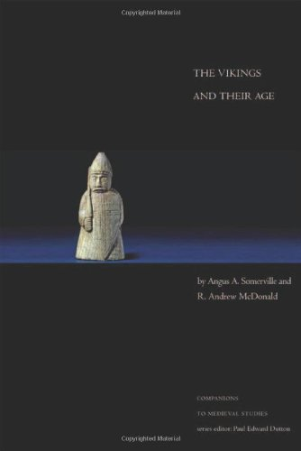 The Vikings and Their Age (Companions to Medieval Studies)