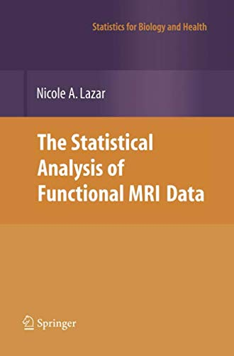 The Statistical Analysis of Functional MRI Data (Statistics for Biology and Health)
