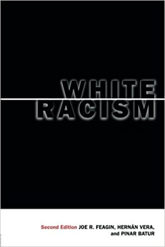 White Racism: The Basics by Joe R. Feagin (2000-11-17)