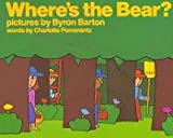 Where's the Bear?, Charlotte Pomerantz, 0688017525