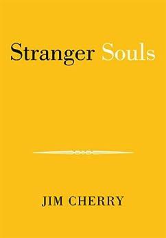 Stranger Souls by [Jim Cherry]