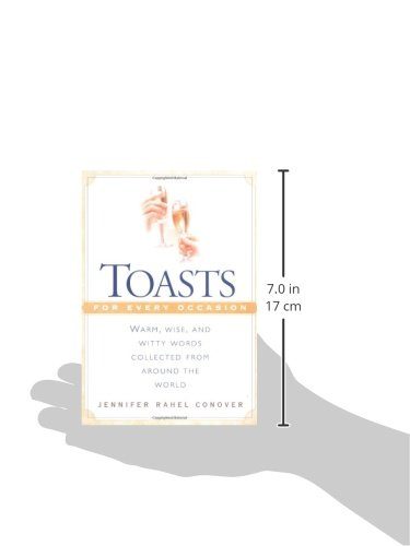 Amazon com  Toasts for Every Occasion  Warm  Wise  and Witty Words Collected from Around the World                  Jennifer Rahel Conover  Books