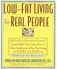 Low-Fat Living for Real People, Linda Levy and Francine Grabowski, 0962740357