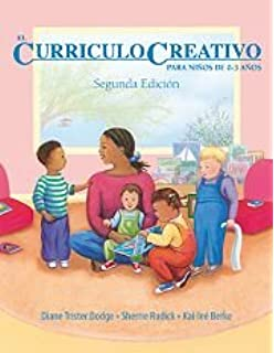 The Creative Curriculum For Infants, Toddlers & Twos (English and Spanish Edition)