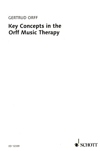 Key Concepts in Orff Music Therapy ()
