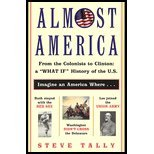 Almost America - From the Colonists to Clinton- a   What If   History of the US (00) by Tally, Steve [Paperback (2000)]
