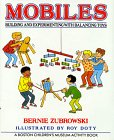 img - for Mobiles: Building and Experimenting With Balancing Toys (Boston Children's Museum Activity Book) book / textbook / text book