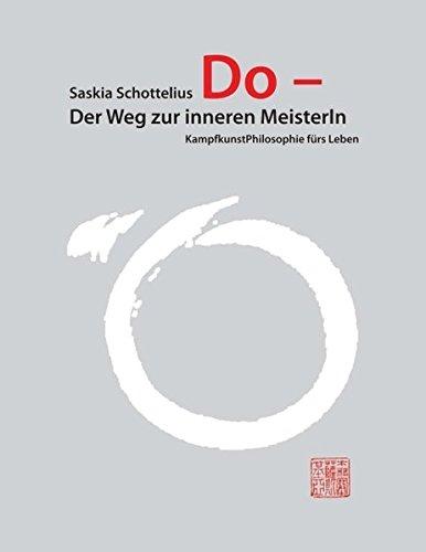 Do - Der Weg zur inneren MeisterIn (German Edition)