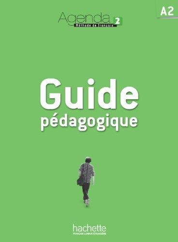 Agenda 2: Guide Pédagogique French Edition by Bruno ...