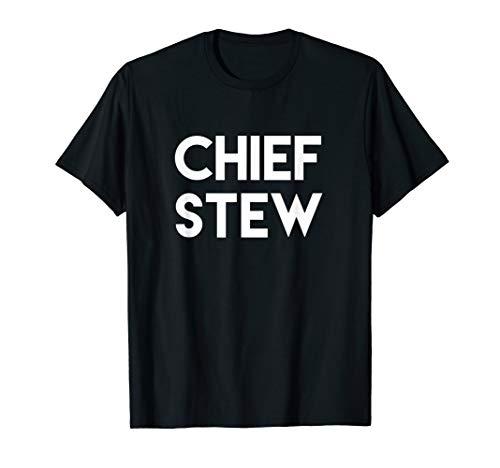 Chief Stew Steward T Shirt