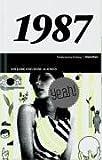 50 Jahre Popmusik - 1987. Buch und CD. Ein Jahr und seine 20 besten Songs