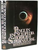 The Penguin Encyclopedia of Horror and the Supernatural, , 0670809020
