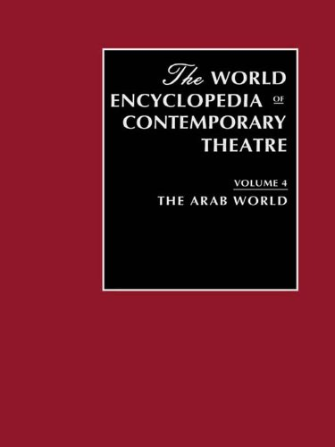 Download World Encyclopedia of Contemporary Theatre Volume 4: The Arab World Pdf