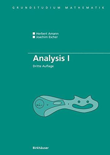 Analysis I (Grundstudium Mathematik) (German Edition)