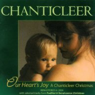 Our Heart's Joy: A Chanticleer Christmas by Chanticleer Records