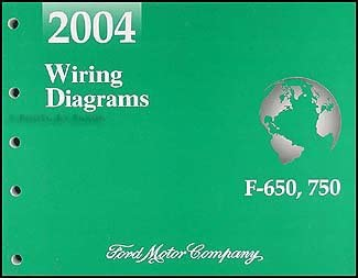 2004 ford f650-f750 medium truck wiring diagram manual original: ford:  amazon com: books