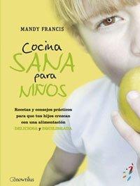 Cocina sana para ninos (Spanish Edition) - Mandy Francis