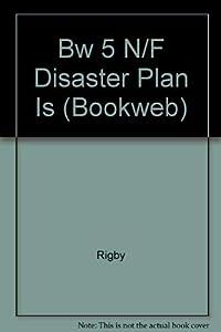 Paperback Bw 5 N/F Disaster Plan Is (Bookweb) Book