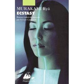 Ecstasy : roman, Murakami, Ryu