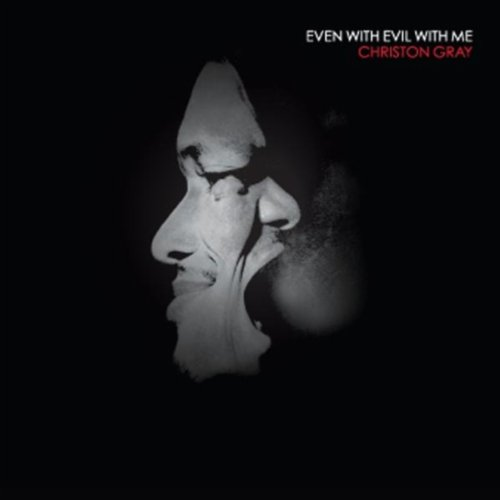 Even With Evil With Me