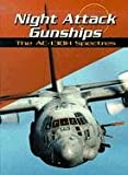 Night Attack Gunships, Michael Green and Gladys Green, 0736815090
