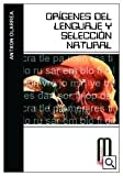 img - for Origenes del lenguaje y seleccion natural/ Origins of the Language and Natural Selection (Milenium) (Spanish Edition) book / textbook / text book