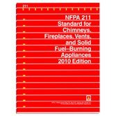NFPA 211: Standard for Chimneys, Fireplaces, Vents and Solid Fuel-Burning Applications: 2010 Edition