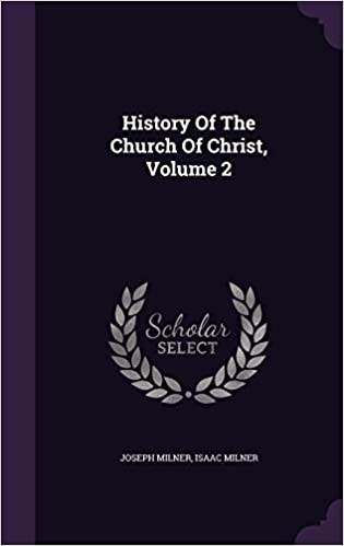 History of the Church of Christ, Volume 2