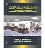Virtual ChemLab for General Chemistry V.2.1, Woodfield, Brian F. and Asplund, Matthew C., 0131010743