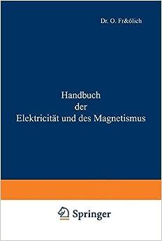 Handbuch Der Elektricitat Und Des Magnetismus